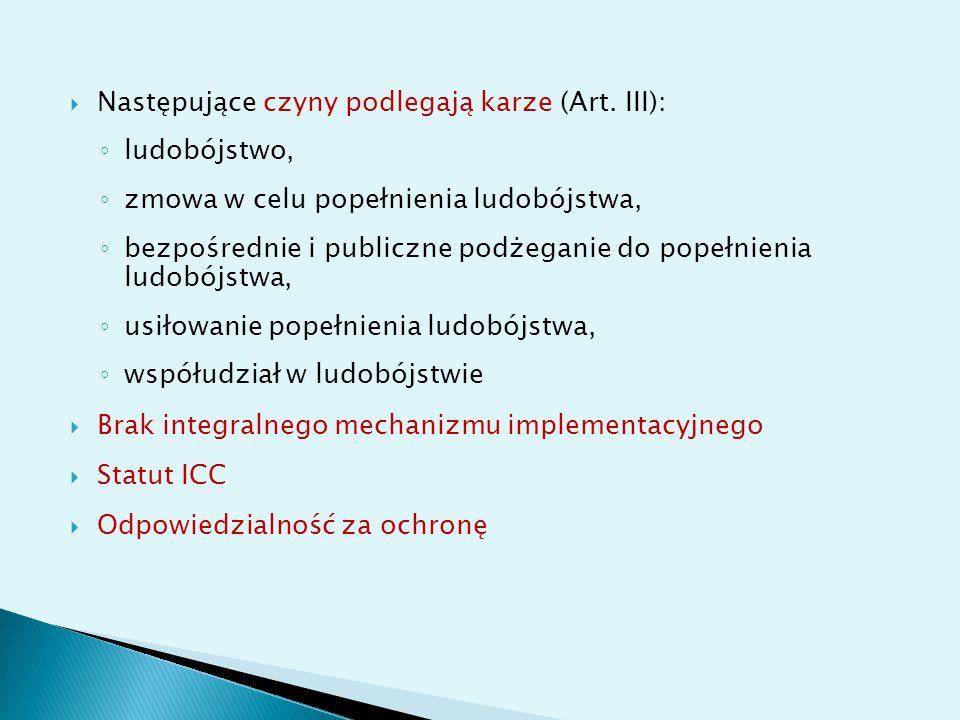 Następujące czyny podlegają karze (Art. III):
