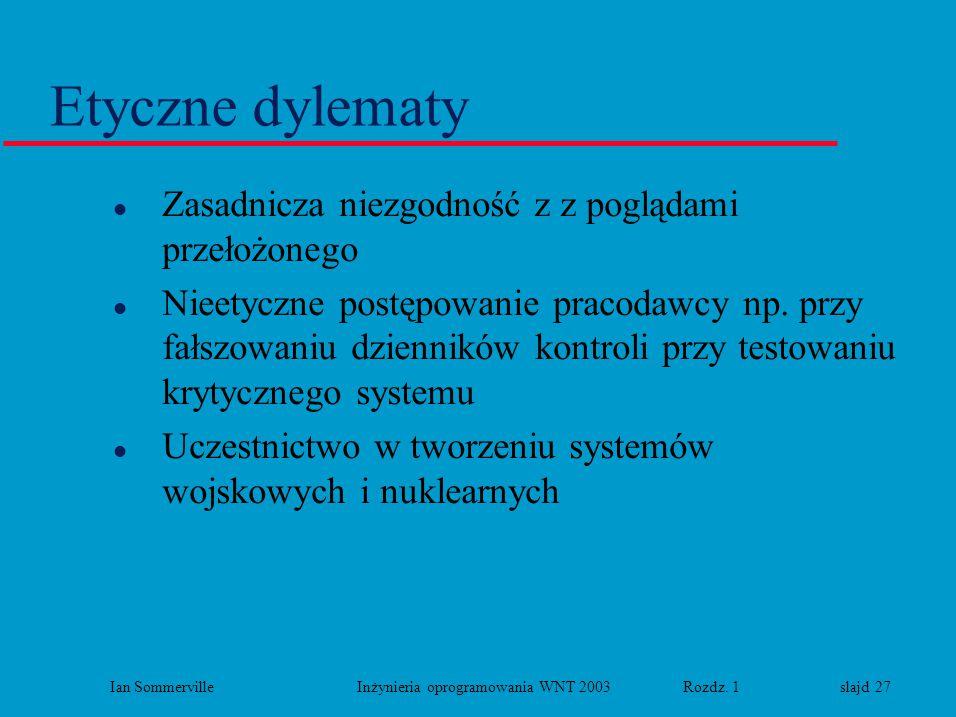 Ian Sommerville Inżynieria oprogramowania WNT 2003 Rozdz. 1 slajd 27