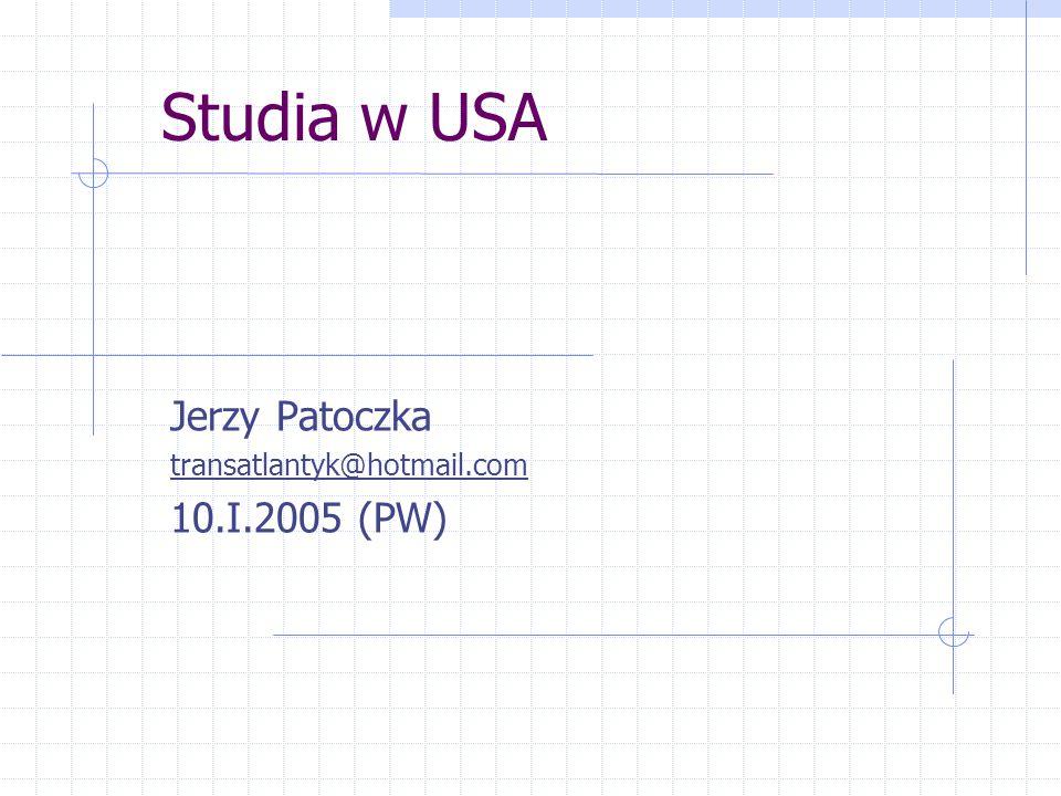 Jerzy Patoczka transatlantyk@hotmail.com 10.I.2005 (PW)