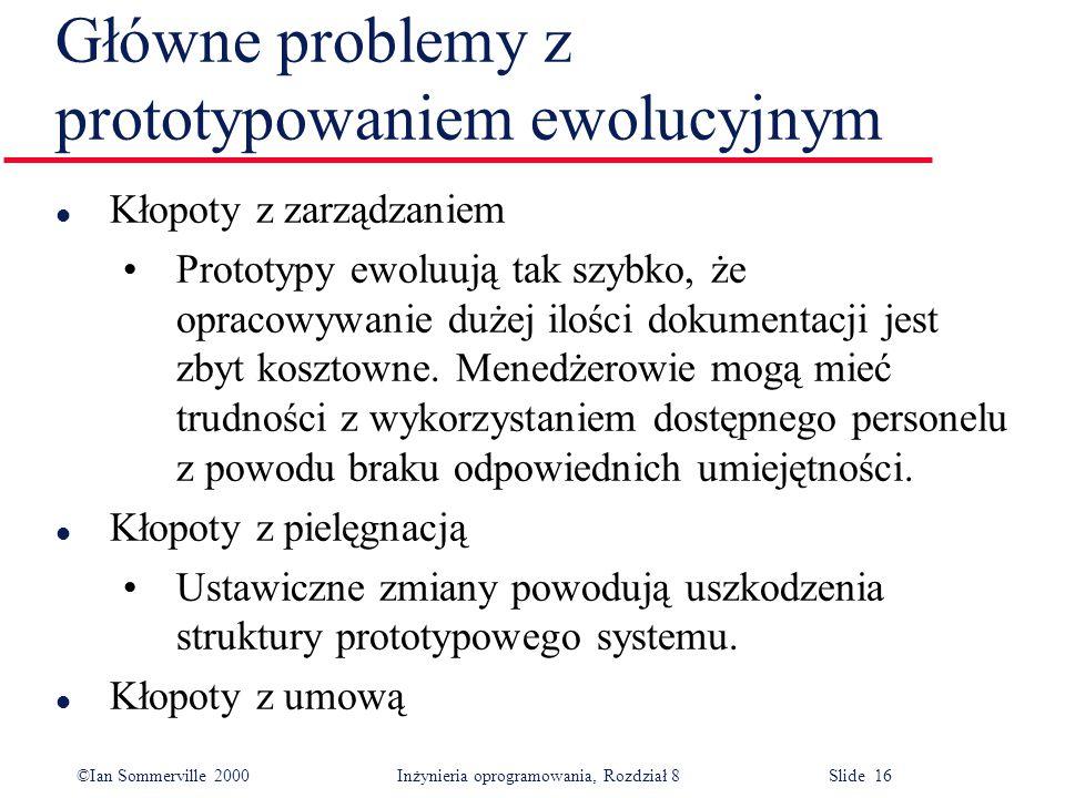 Główne problemy z prototypowaniem ewolucyjnym