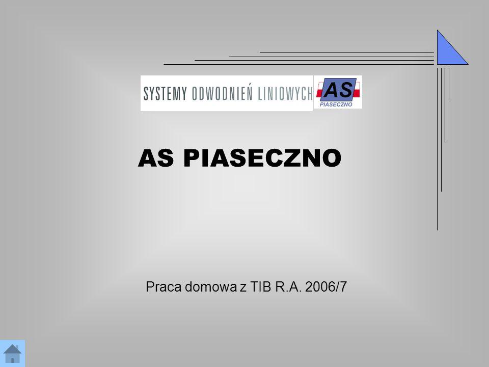 AS PIASECZNO Praca domowa z TIB R.A. 2006/7