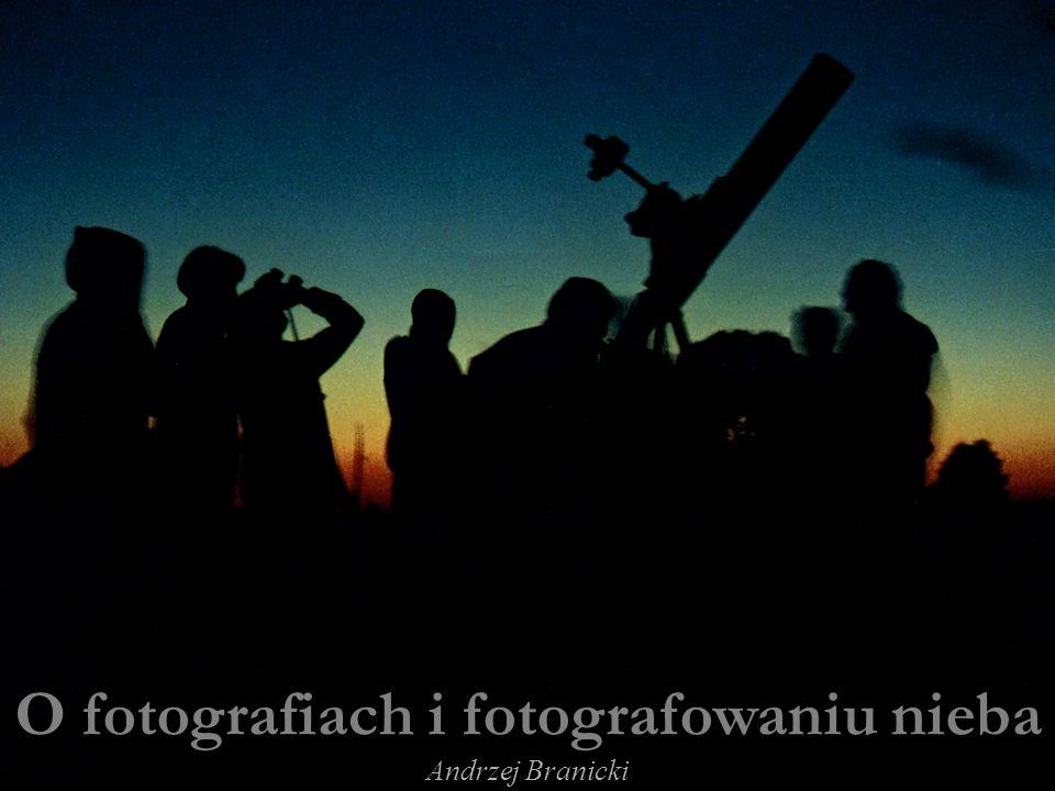 O fotografiach i fotografowaniu nieba