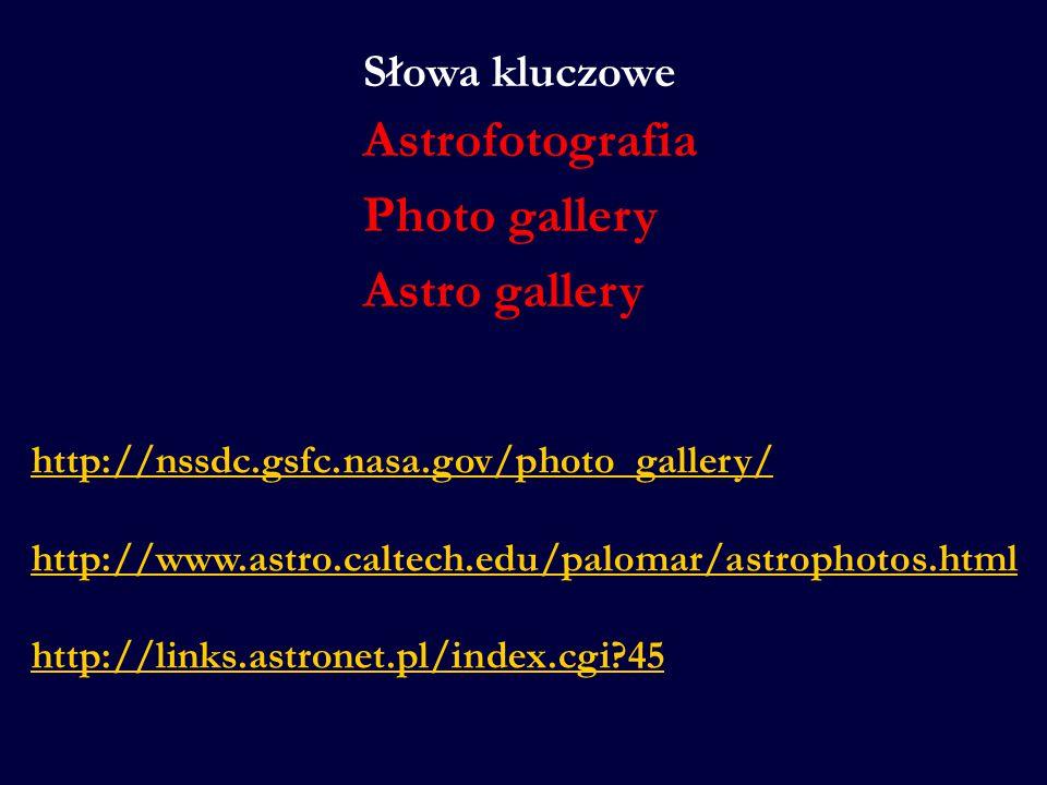 Astrofotografia Photo gallery Astro gallery Słowa kluczowe
