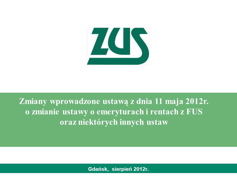 Zmiany wprowadzone ustawą z dnia 11 maja 2012r