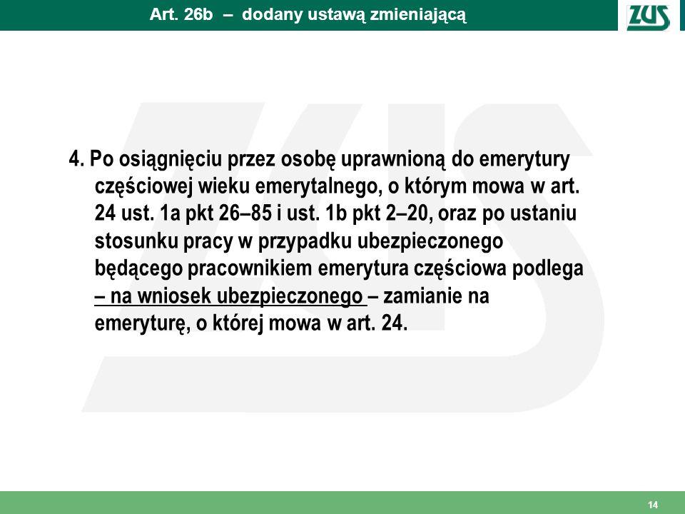 Art. 26b – dodany ustawą zmieniającą