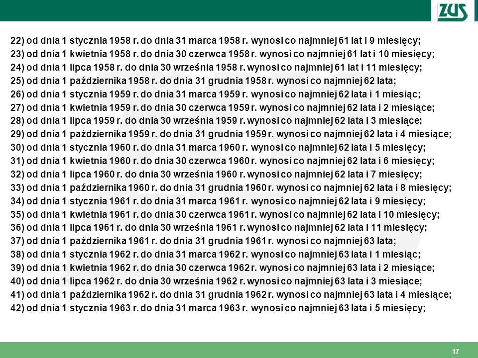 22) od dnia 1 stycznia 1958 r. do dnia 31 marca 1958 r