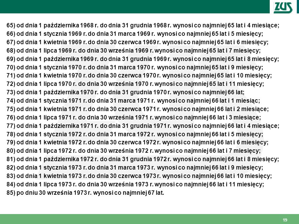 65) od dnia 1 października 1968 r. do dnia 31 grudnia 1968 r