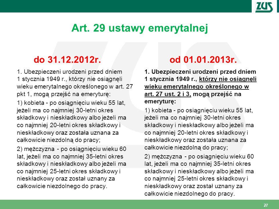 Art. 29 ustawy emerytalnej