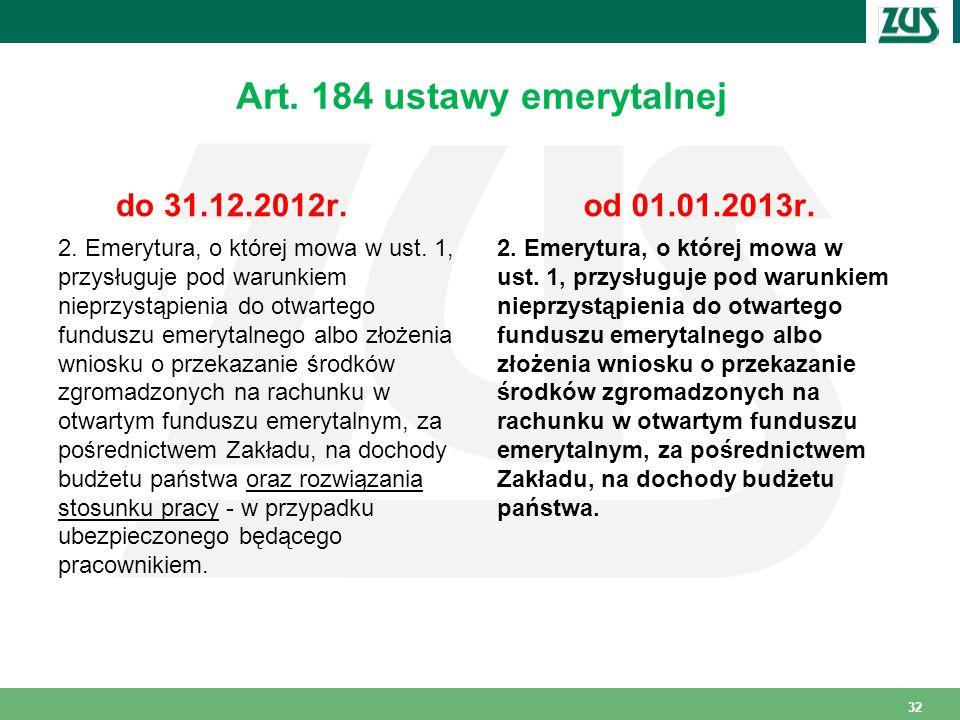 Art. 184 ustawy emerytalnej