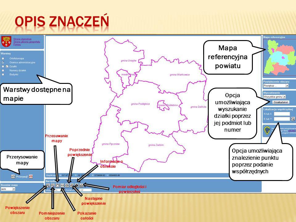 Opis znaczeń Mapa referencyjna powiatu Warstwy dostępne na mapie