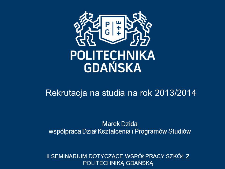 Rekrutacja na studia na rok 2013/2014