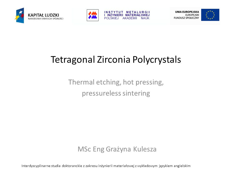Tetragonal Zirconia Polycrystals