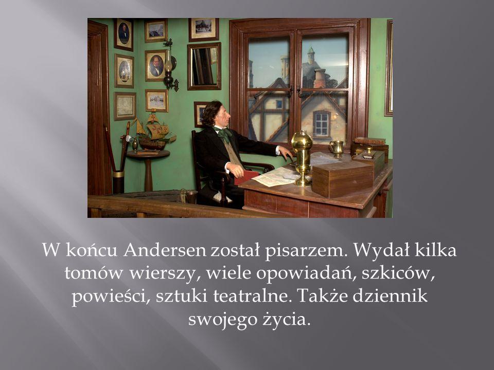 W końcu Andersen został pisarzem