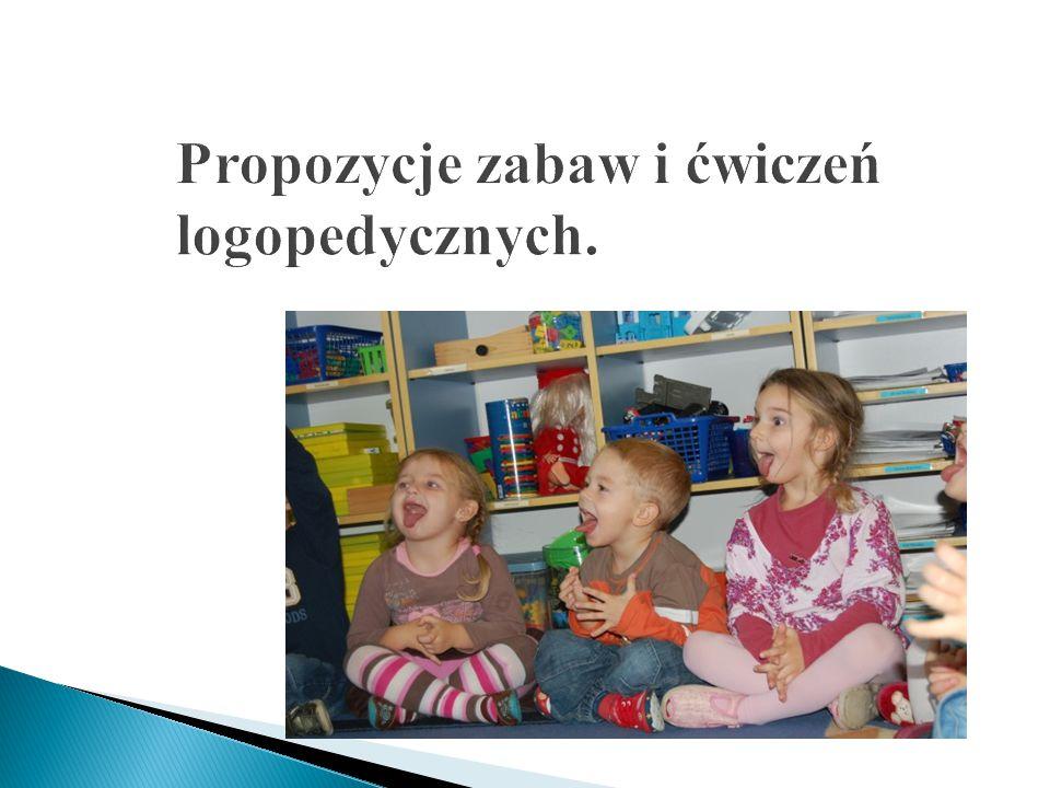 Propozycje zabaw i ćwiczeń logopedycznych.