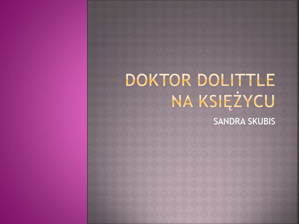 DOKTOR DOLITTLE NA KSIĘŻYCU