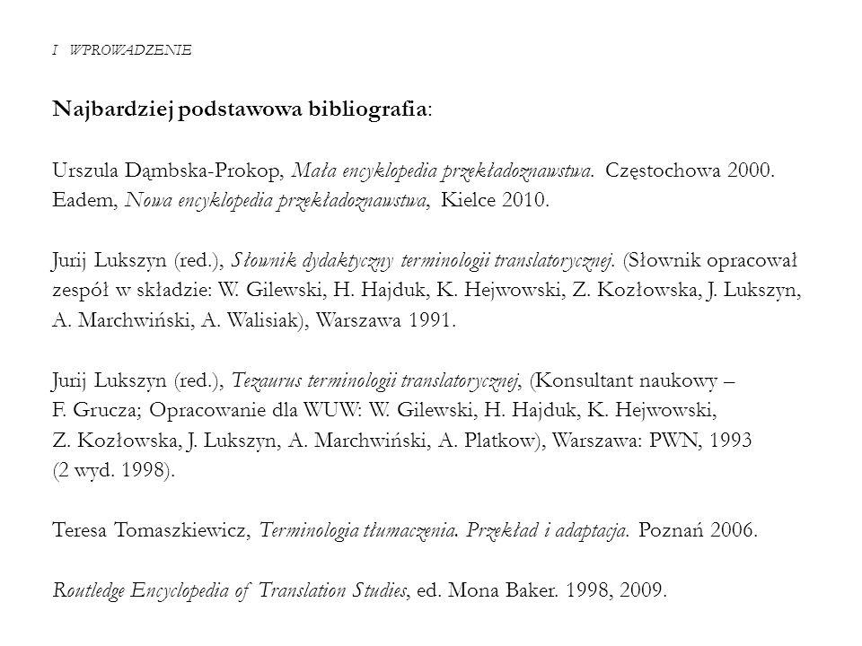 Najbardziej podstawowa bibliografia:
