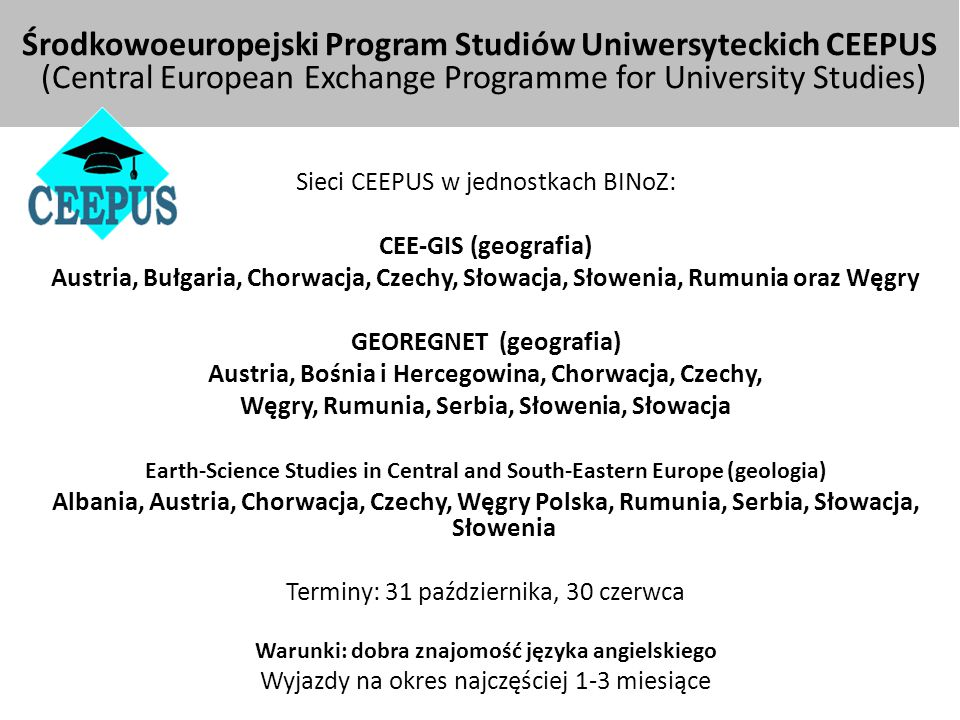 Środkowoeuropejski Program Studiów Uniwersyteckich CEEPUS (Central European Exchange Programme for University Studies)