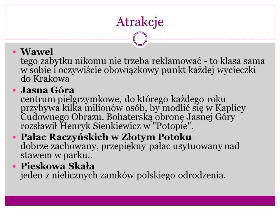 Atrakcje Wawel tego zabytku nikomu nie trzeba reklamować - to klasa sama w sobie i oczywiście obowiązkowy punkt każdej wycieczki do Krakowa.