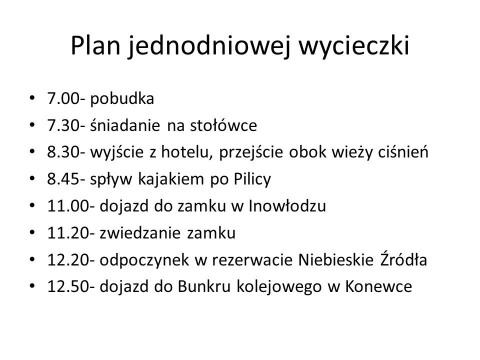 Plan jednodniowej wycieczki