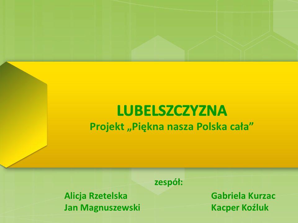 "Projekt ""Piękna nasza Polska cała"