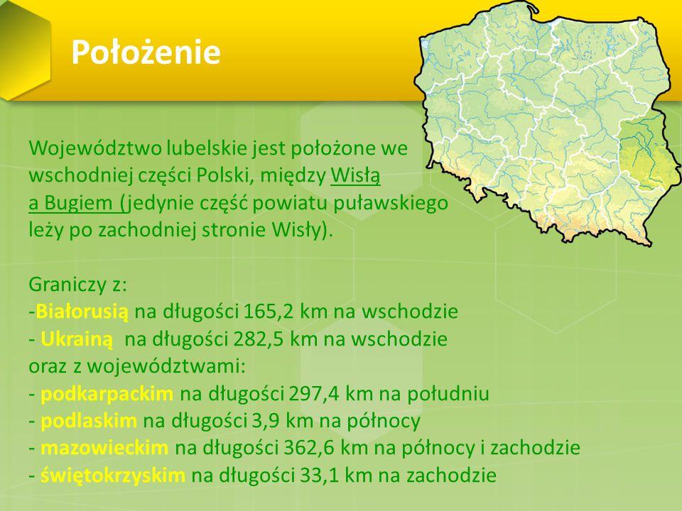 Położenie Województwo lubelskie jest położone we
