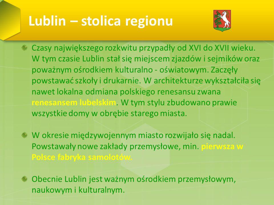 Lublin – stolica regionu