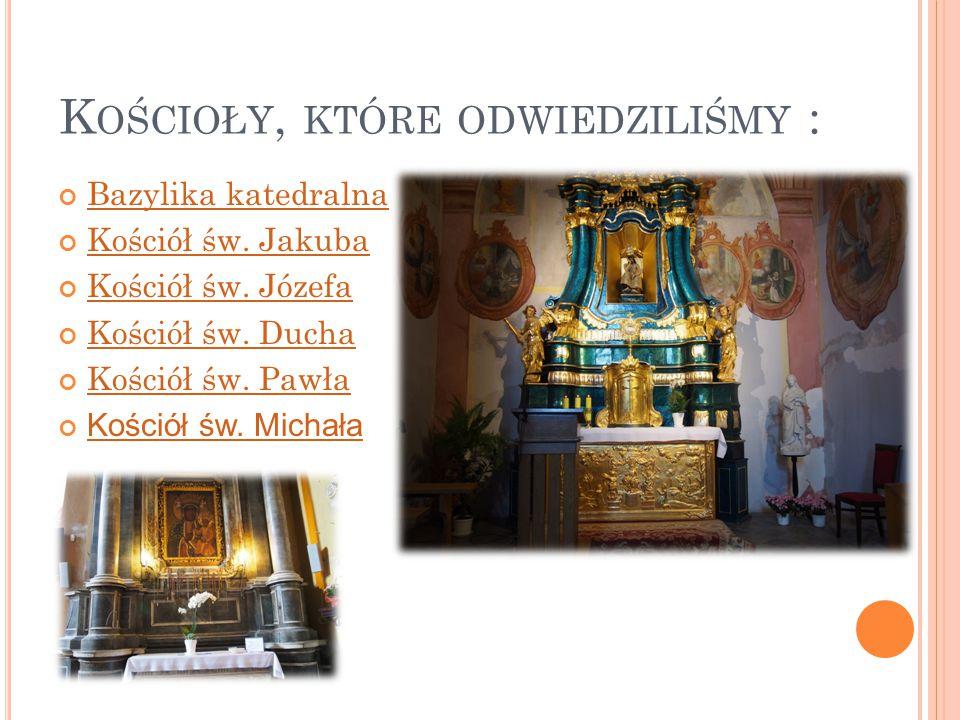 Kościoły, które odwiedziliśmy :