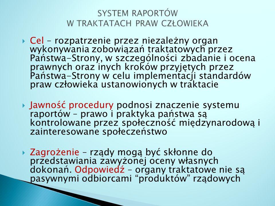 SYSTEM RAPORTÓW W TRAKTATACH PRAW CZŁOWIEKA