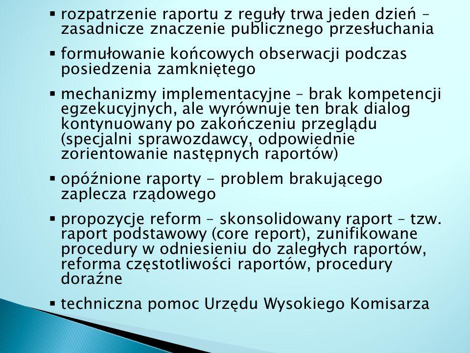 rozpatrzenie raportu z reguły trwa jeden dzień – zasadnicze znaczenie publicznego przesłuchania