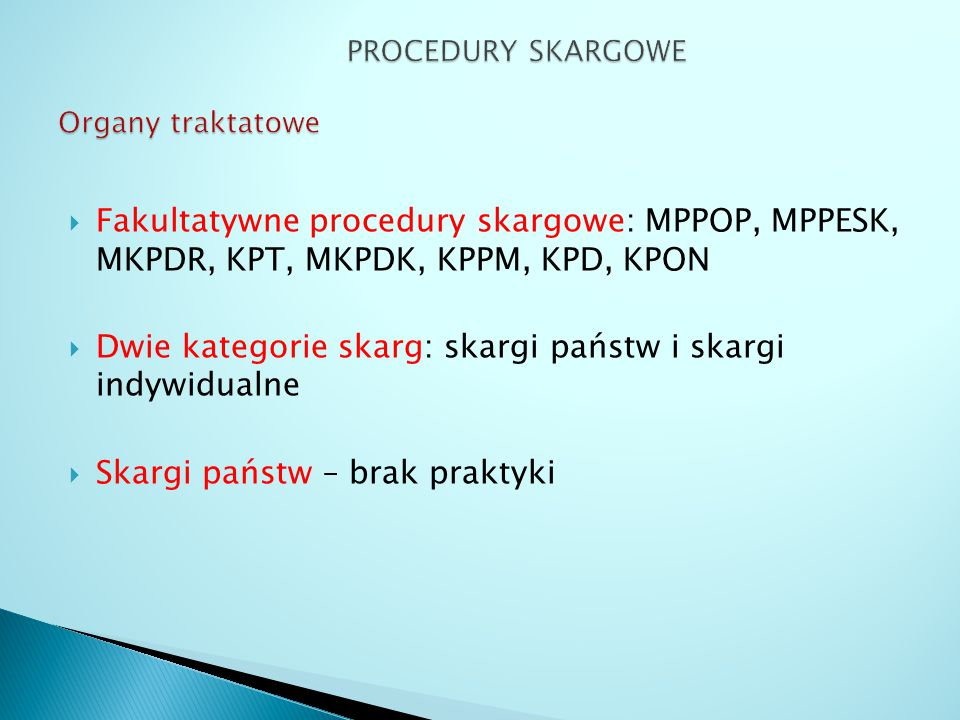 PROCEDURY SKARGOWE Organy traktatowe