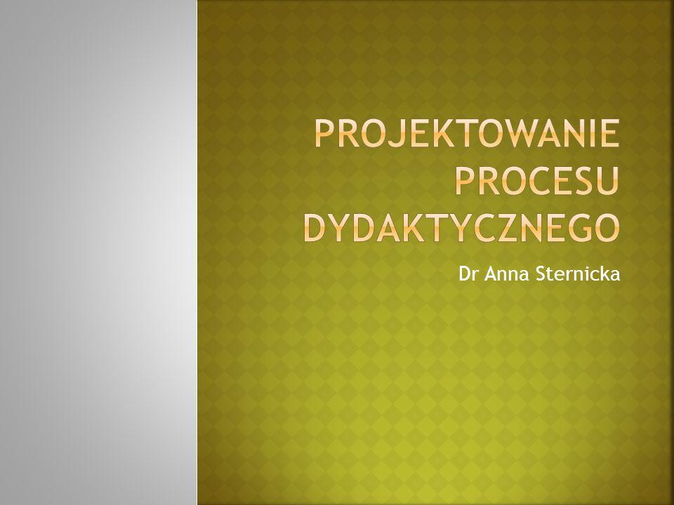 Projektowanie procesu dydaktycznego