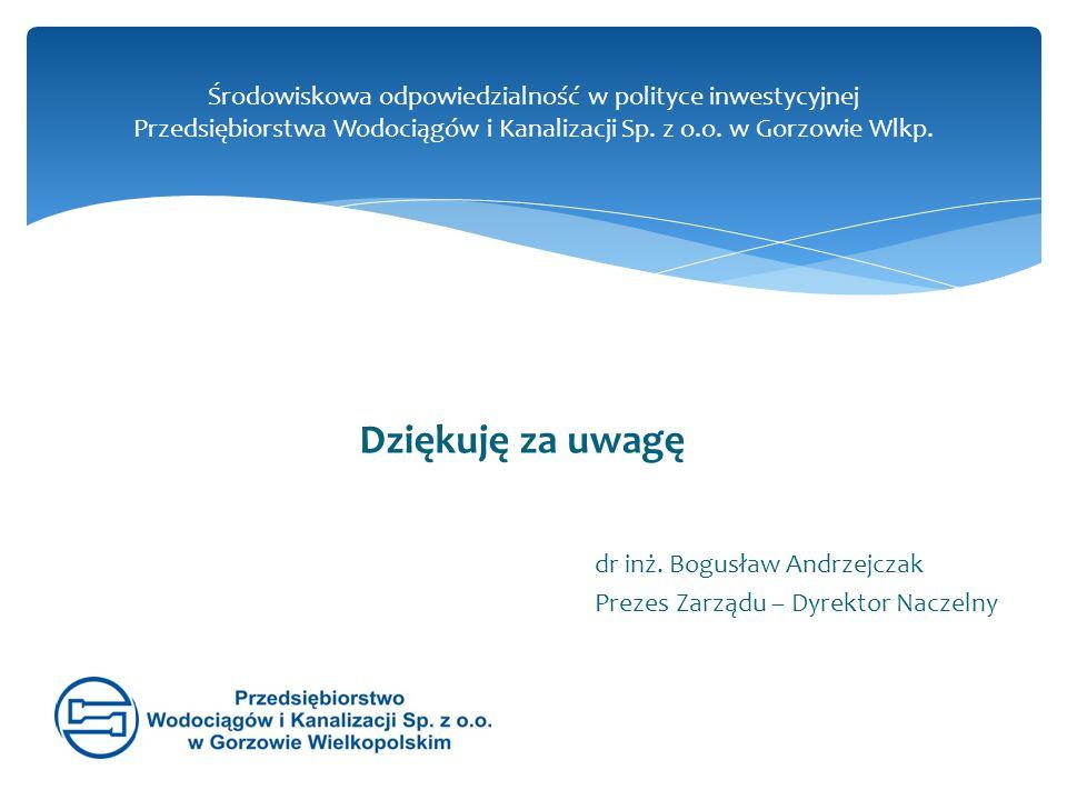 Środowiskowa odpowiedzialność w polityce inwestycyjnej Przedsiębiorstwa Wodociągów i Kanalizacji Sp. z o.o. w Gorzowie Wlkp.