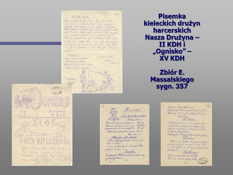 """Pisemka kieleckich drużyn harcerskich Nasza Drużyna – II KDH i """"Ognisko – XV KDH Zbiór E."""