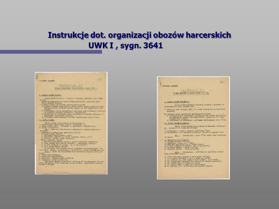 Instrukcje dot. organizacji obozów harcerskich UWK I , sygn. 3641