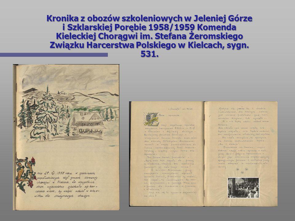 Kronika z obozów szkoleniowych w Jeleniej Górze i Szklarskiej Porębie 1958/1959 Komenda Kieleckiej Chorągwi im.