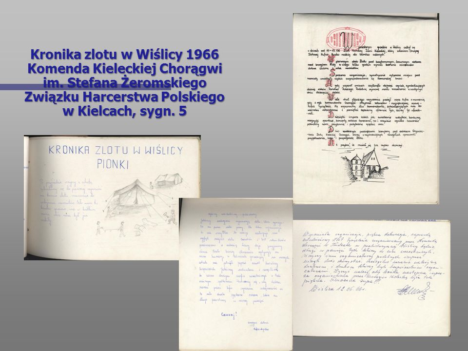 Kronika zlotu w Wiślicy 1966 Komenda Kieleckiej Chorągwi im