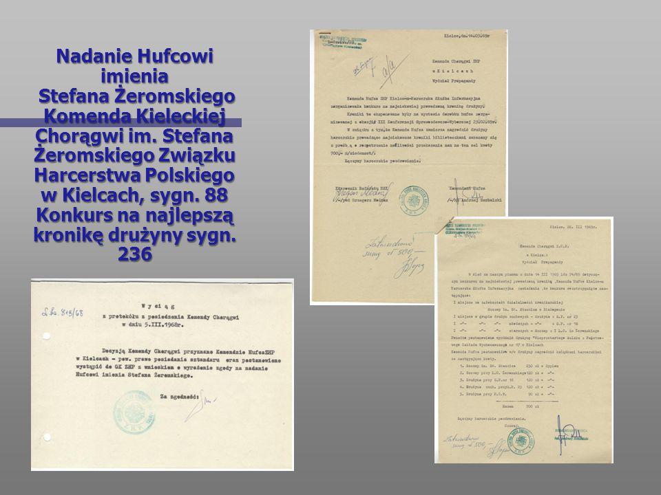 Nadanie Hufcowi imienia Stefana Żeromskiego Komenda Kieleckiej Chorągwi im.