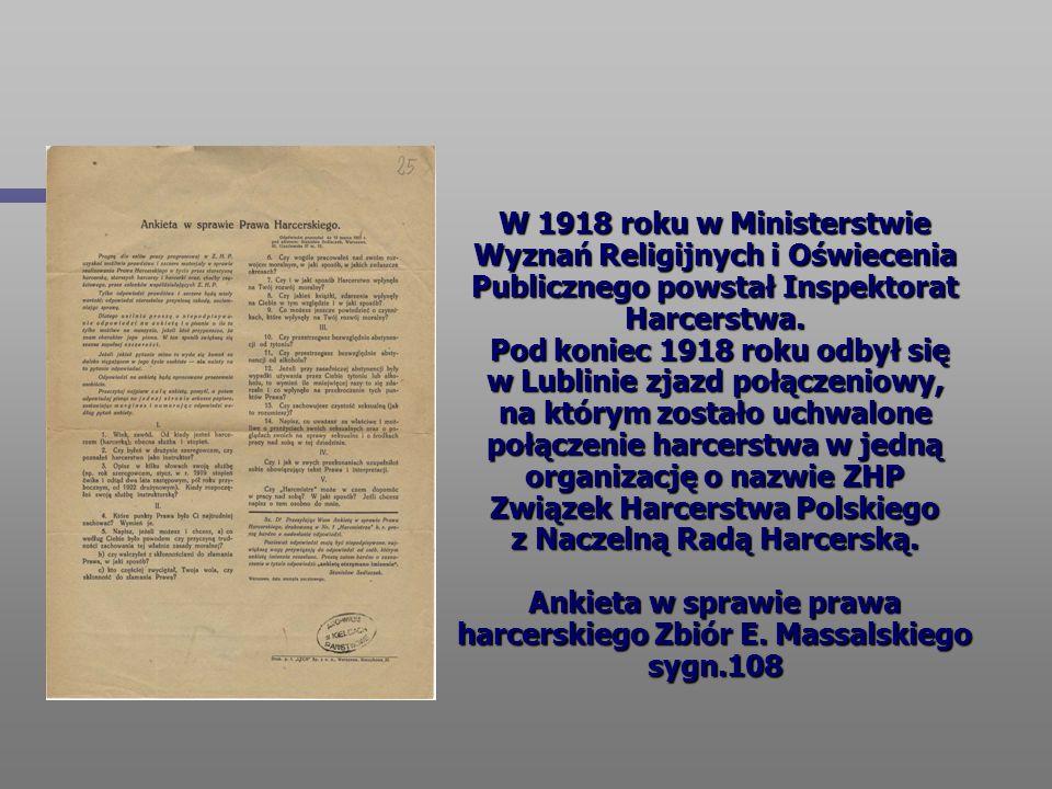 W 1918 roku w Ministerstwie Wyznań Religijnych i Oświecenia Publicznego powstał Inspektorat Harcerstwa.