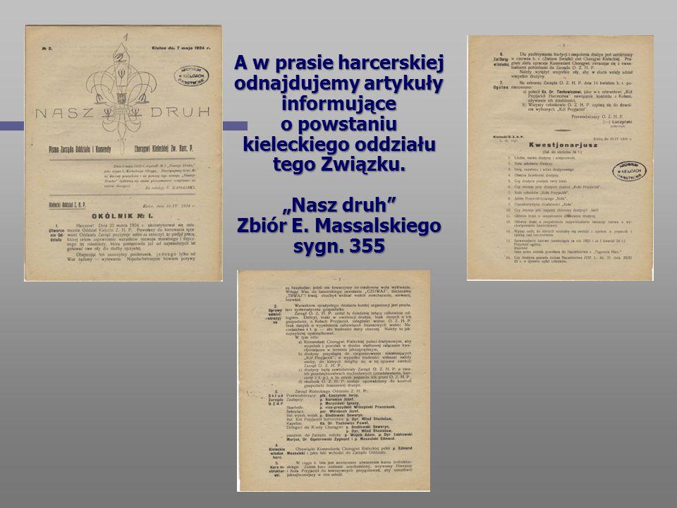 A w prasie harcerskiej odnajdujemy artykuły informujące o powstaniu kieleckiego oddziału tego Związku.