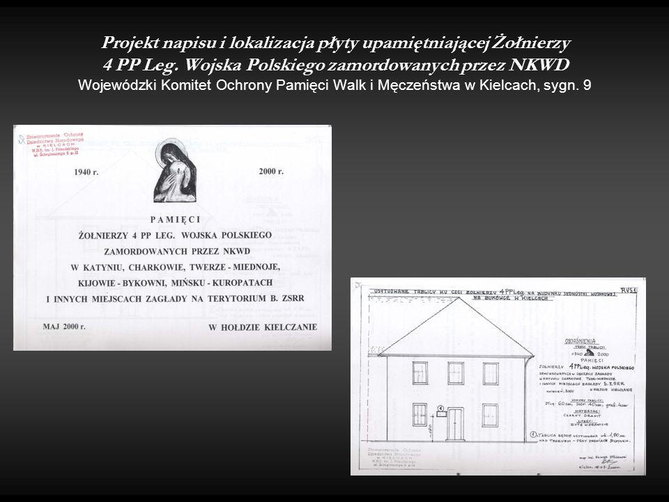 Projekt napisu i lokalizacja płyty upamiętniającej Żołnierzy 4 PP Leg