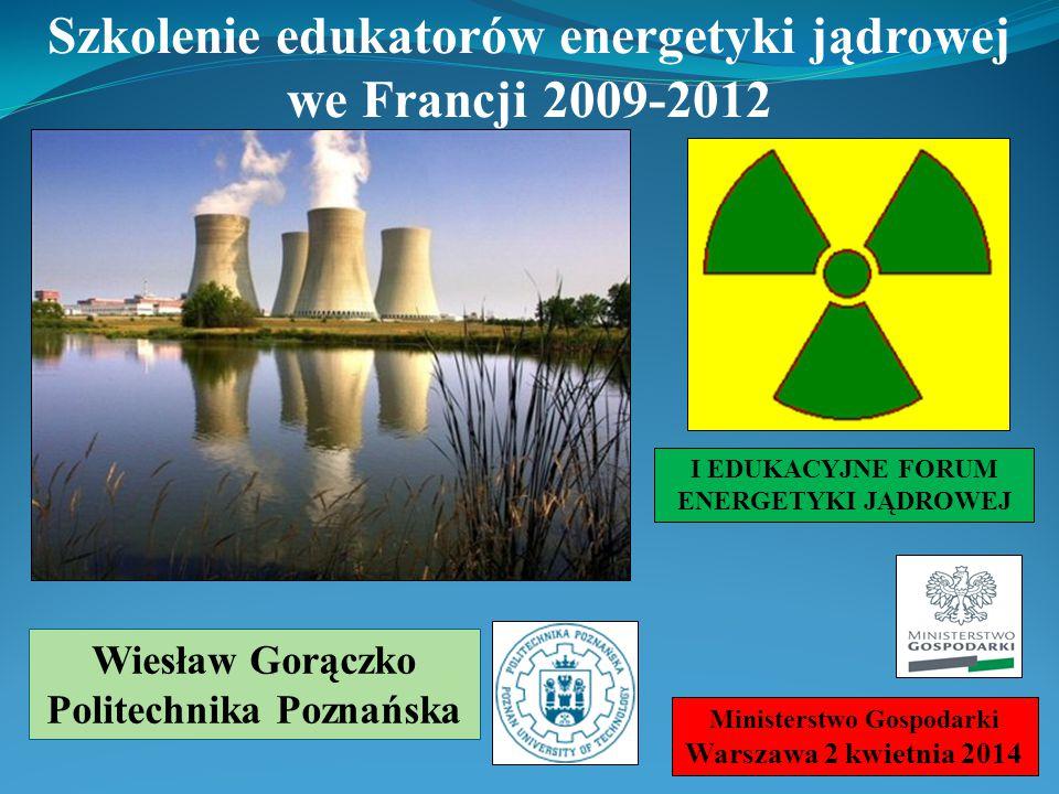 Szkolenie edukatorów energetyki jądrowej we Francji 2009-2012