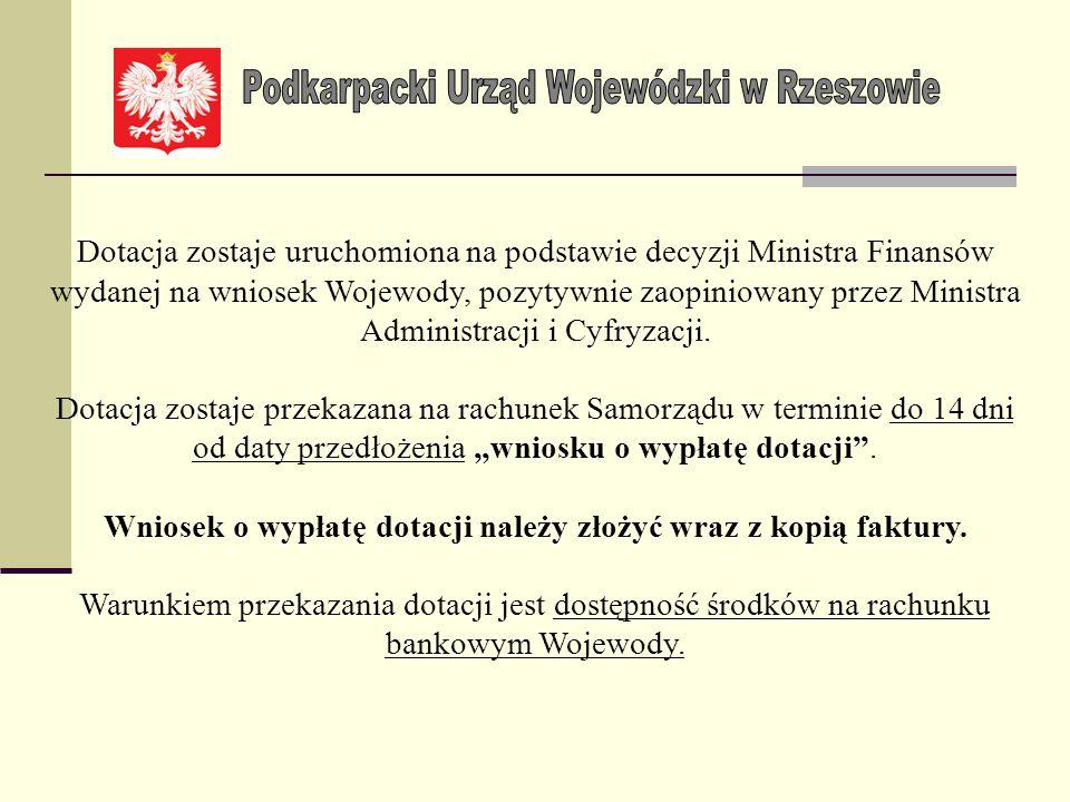 Wniosek o wypłatę dotacji należy złożyć wraz z kopią faktury.