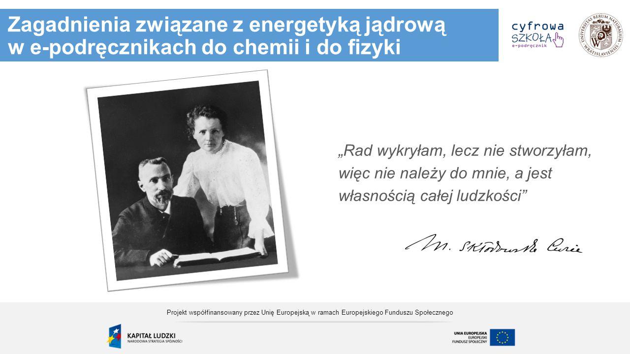 Zagadnienia związane z energetyką jądrową w e-podręcznikach do chemii i do fizyki