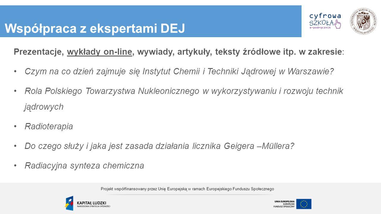 Współpraca z ekspertami DEJ