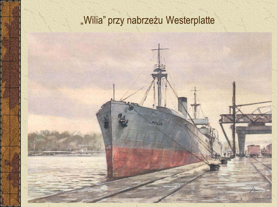 """""""Wilia przy nabrzeżu Westerplatte"""