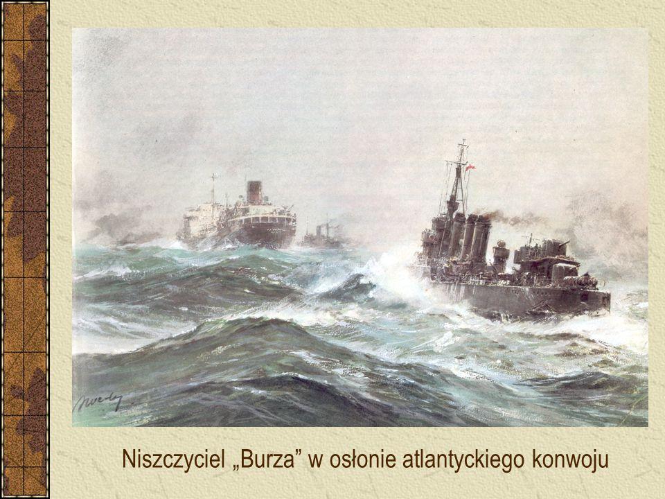 """Niszczyciel """"Burza w osłonie atlantyckiego konwoju"""