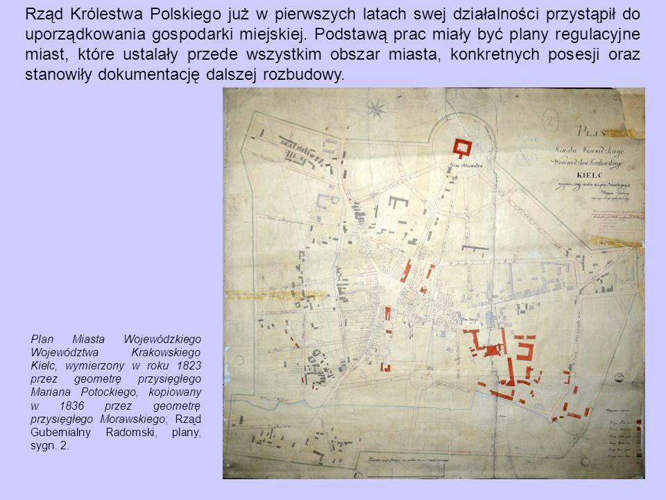 Rząd Królestwa Polskiego już w pierwszych latach swej działalności przystąpił do uporządkowania gospodarki miejskiej. Podstawą prac miały być plany regulacyjne miast, które ustalały przede wszystkim obszar miasta, konkretnych posesji oraz stanowiły dokumentację dalszej rozbudowy.