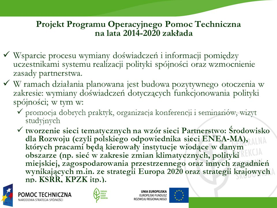 Projekt Programu Operacyjnego Pomoc Techniczna na lata 2014-2020 zakłada