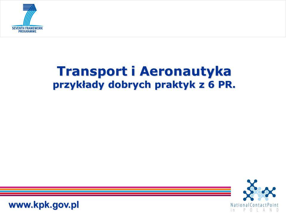 Transport i Aeronautyka przykłady dobrych praktyk z 6 PR.