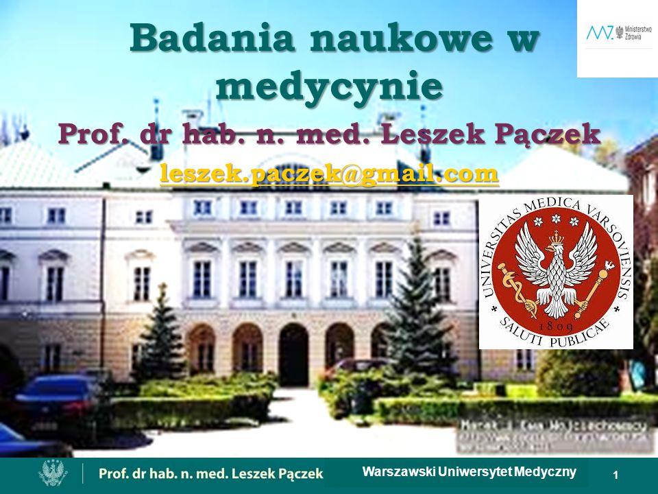 Badania naukowe w medycynie Prof. dr hab. n. med. Leszek Pączek